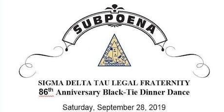 Sigma Delta Tau Legal Fraternity 86th Anniversary Black-Tie Dinner Dance tickets