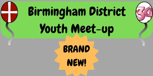 Birmingham District Youth Meet-up