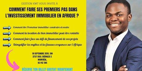 COMMENT FAIRE SES PREMIERS PAS DANS L'INVESTISSEMENT IMMOBILIER EN AFRIQUE? tickets
