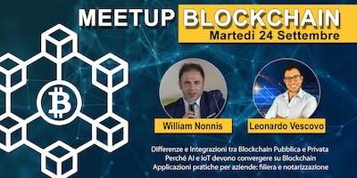 BLOCKCHAIN Meetup - Integrazione nelle aziende, AI, IoT e altro ancora!
