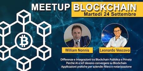 BLOCKCHAIN Meetup - Integrazione nelle aziende, AI, IoT e altro ancora! biglietti