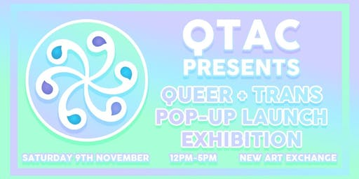 Queer + Trans Pop-up Exhibition (Launch)
