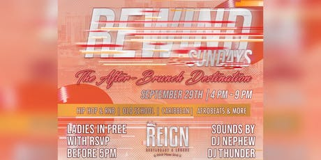Rewind Sundays: The After-Brunch experience! tickets