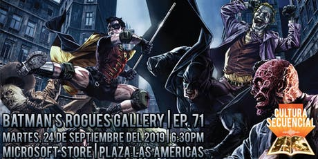 Batman Rogue's Gallery | Ep. 71 ¡EN VIVO! tickets