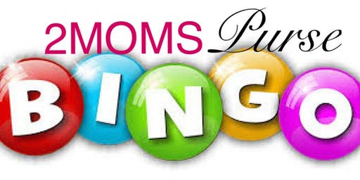 2Moms Purse Bingo for KofC of Enfield