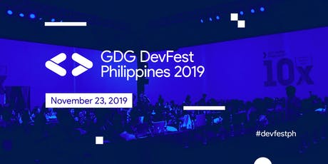GDG DevFest Philippines 2019 tickets