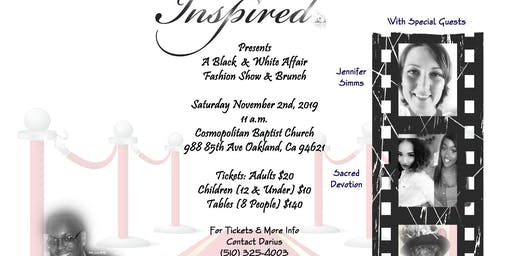 Inspired Presents A Black & White Affair Fashion Show & Brunch