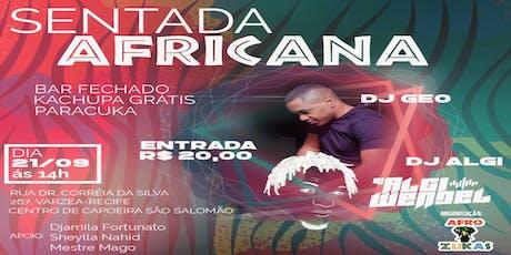 Sentada Africana ingressos