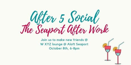 After 5 Social: We're Mingling in the Seaport! tickets