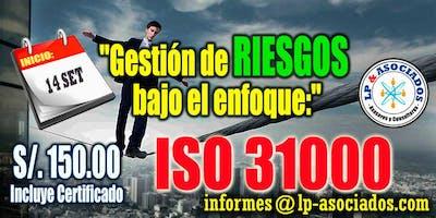 Curso: Gestión de Riesgos bajo el enfoque del ISO 31000