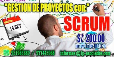 Gestión de Proyectos con el enfoque SCRUM + Taller JIRA (S/.200.00)