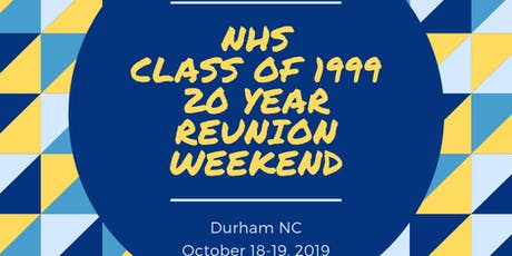 Northern High School Class of 1999 20 Year Reunion Weekend tickets