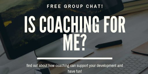 Is Coaching For Me? Group Chat In English
