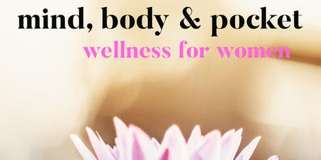 Mind, Body & Pocket - Wellness for All tickets