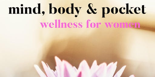 Mind, Body & Pocket - Wellness for All