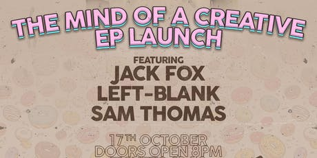 The Mind Of A Creative EP Lauch Party tickets