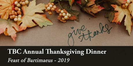 2019 TBC Thanksgiving Fundraising Dinner | TBC感恩晚宴 tickets