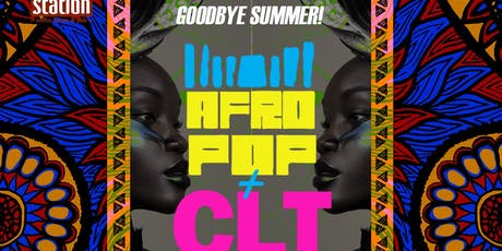 AfroPop! Charlotte, Vol.35: Goodbye Summer 2019 tickets