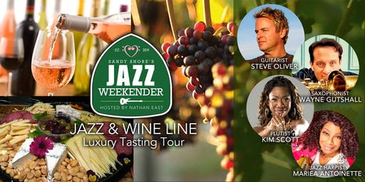 Sandy Shore's  Jazz Weekender :  Jazz + Wine Line Luxury Tasting Tour