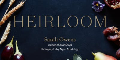 Sourdough Starter Workshop + Heirloom  Book Release with Sarah Owens!