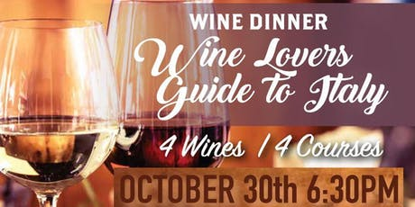 Wine Dinner: Wine Lovers Guide to Italy tickets