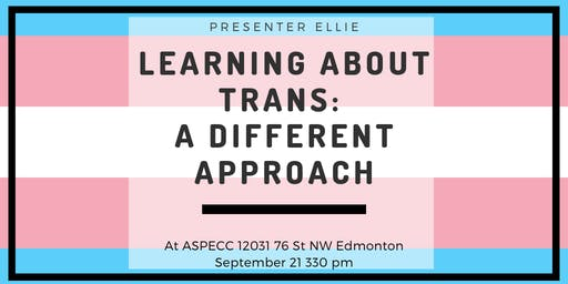 Learning About Trans: A Different Approach