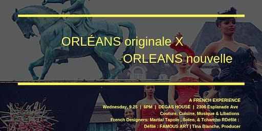 """Orléans X Orleans ~""""Soeur Cities Liasson de la Mode"""""""