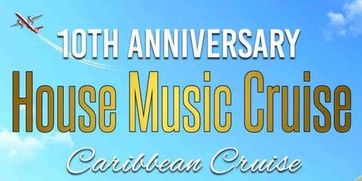 House Music Cruise (10th Anniversary)