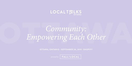 LocalTalks Ottawa | Community: Empowering Each Other