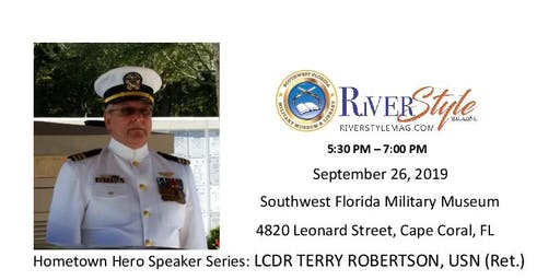 Hometown Hero Speaker Series Presents: LCDR Terry Robertson