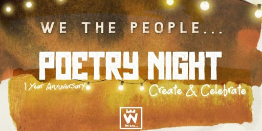 We The People... Poetry Night:  Create & Celebrate