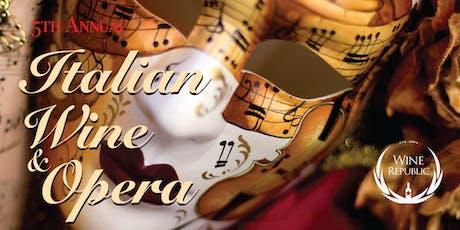 5th Annual Italian Wine & Opera tickets