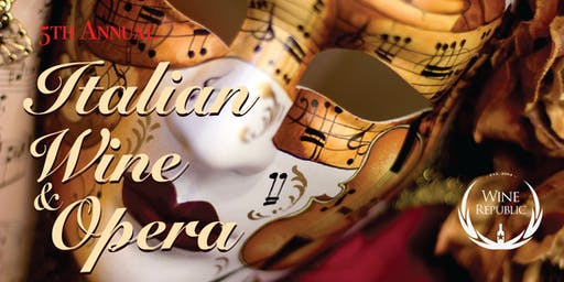 5th Annual Italian Wine & Opera