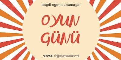 YOTA // OYUN GÜNÜ