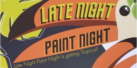 Late Night Paint Night tickets