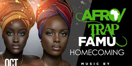 Afro Trap Famu Homecoming tickets