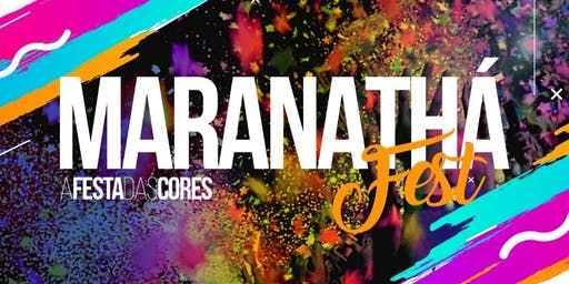 Maranathá Fest - Festa das Cores