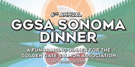 6th Annual GGSA Sonoma Salmon Celebration tickets