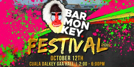 Bar Monkey Festival 2019 tickets