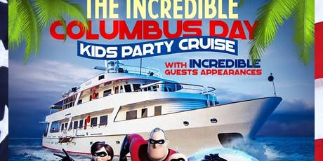 Incredible Columbus Day Kids Party Cruise (3:30pm-6:00pm) tickets