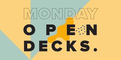 Monday Open Decks