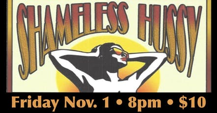 Aurora Borealis Presents: Shameless Hussy tickets