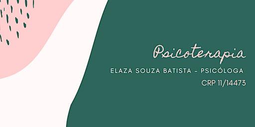 Psicoterapia | Psicóloga Elaza Souza Batista | CRP 11/14473