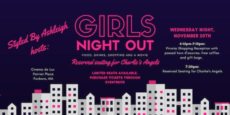Girls Night Out - Drinks, Shopping and a Movie! tickets