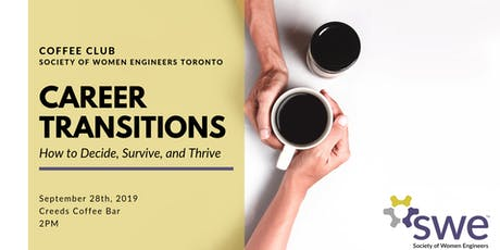 Society of Women Engineers -Toronto: Career Transitions Coffee Club tickets