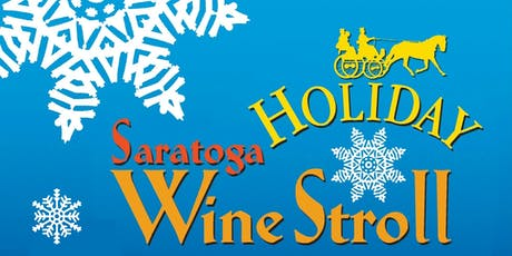 Saratoga Holiday Wine Stroll tickets