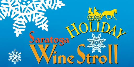 Saratoga Holiday Wine Stroll