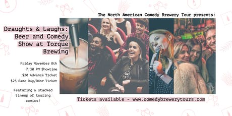 Draughts & Laughs: Comedy at Torque Brewing tickets