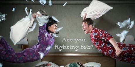 Rules For Fighting Fair & Healthy Communication tickets