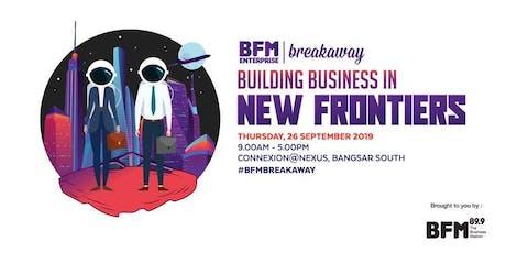 2019-BFM Enterprise Breakaway tickets